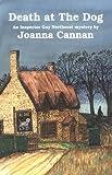 Death at the Dog, Joanna Cannan, 0915230232