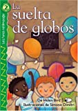img - for La suelta de globos (The Balloon Launch), Level 2 (Lightning Readers (Spanish)) (Spanish Edition) book / textbook / text book