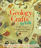 Geology Crafts for Kids, Alan Anderson and Gwen Diehn, 0806981571