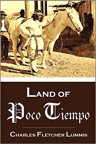 Land Of Poco Tiempo (1893) Charles Fletcher Lummis
