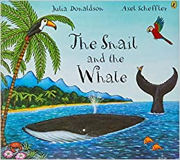 The Snail and the Whale: Amazon.co.uk: Donaldson, Julia: Books