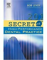 201 Secrets of a High-Performance Dental Practice