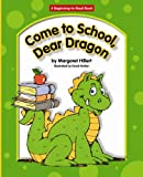 Come to School, Dear Dragon, Margaret Hillert, 1599530171