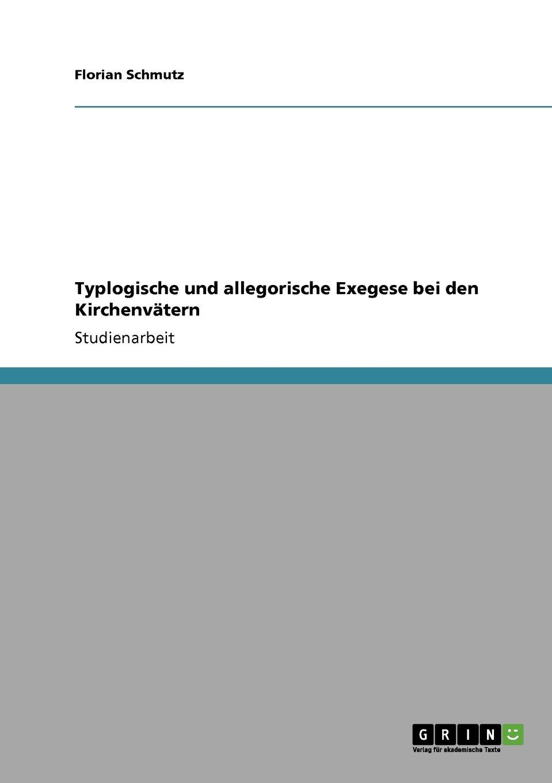 Read Online Typlogische und allegorische Exegese bei den Kirchenvätern (German Edition) pdf