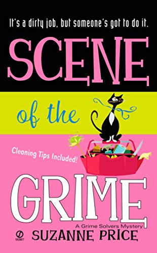 Scene of The Grime: A Grime Solvers Mystery