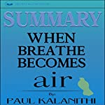 Summary: When Breath Becomes Air by Paul Kalanithi |  Readtrepreneur Publishing