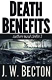 img - for Death Benefits: A Southern Fraud Thriller (Volume 2) book / textbook / text book