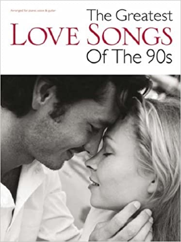 The Greatest Love Songs of the 90s (Pvg): 9781846097102