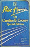 """The Caroline B.Cooney Special Edition: """"Freeze Tag"""", """"Stranger"""", """"Twins"""" (Point Horror Special)"""