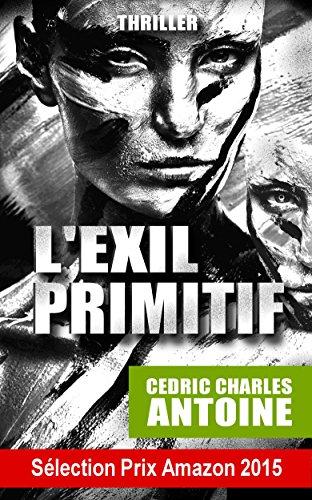 L'Exil primitif (French Edition)