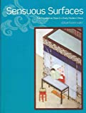 Sensuous Surfaces : The Decorative Object in Early Modern China, Hay, Jonathan, 0824833619