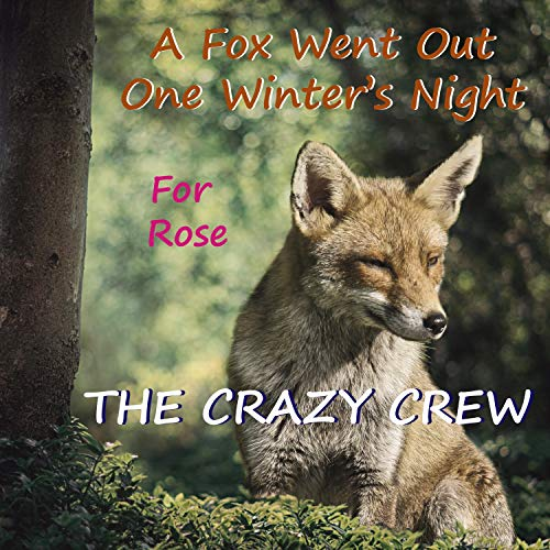 (A Fox Went Out One Winter's Night (Personalised for Rose))