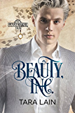 Beauty, Inc. (Pennymaker Tales Book 3)