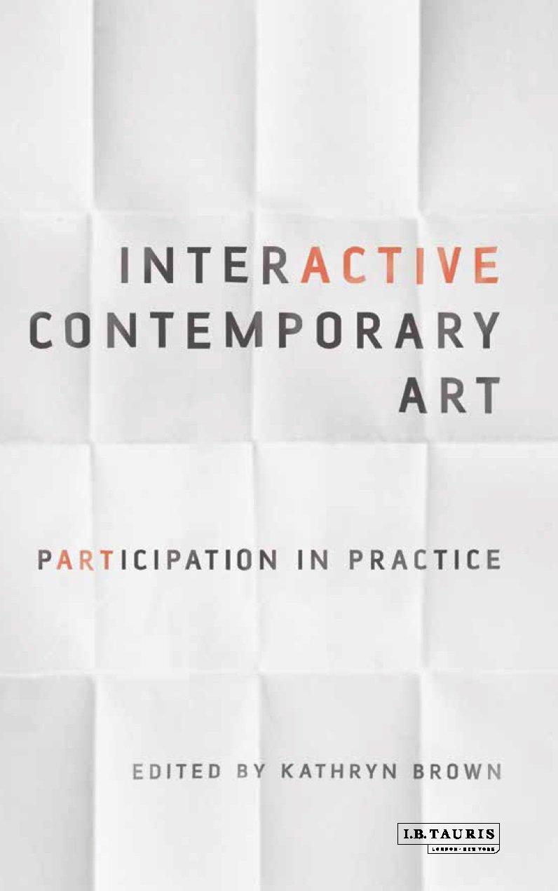 Interactive Contemporary Art: Participation in Practice PDF