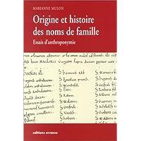 ORIGINE ET HISTOIRE DES NOMS DE FAMILLE