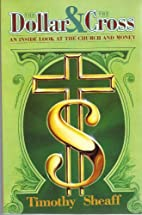 The Dollar & the Cross : an inside look at…