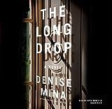 The Long Drop (Alex Morrow Series, Book 6)