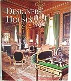 Designers' Houses, Dominic Bradbury, 0865652473