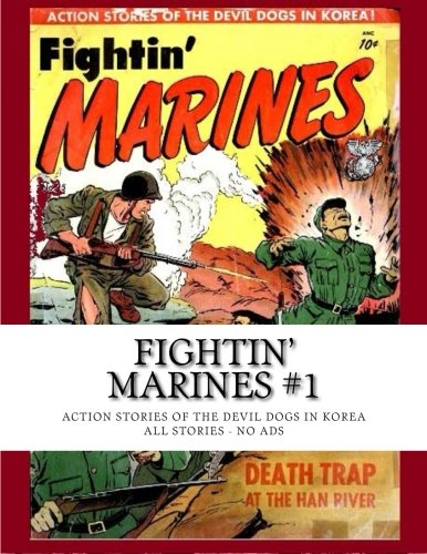 Download Fightin' Marines #1: Action Stories of the Devil Dogs in Korea - All Stories - No Ads PDF