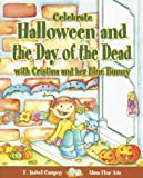 Celebrate Halloween and the Day of the Dead with Cristina and Her Blue Bunny (Stories to Celebrate)