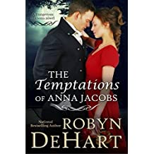 The Temptations of Anna Jacobs: A Victorian Romance (Dangerous Liaisons Book 2)