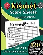 "Kismet Score Sheets: 120 Large Score sheets for Scorekeeping (Score Record Book for Kismet Dice Game) Score Pads for Kismet Dice Game (Large Score cards 8.5"" x 11"")"