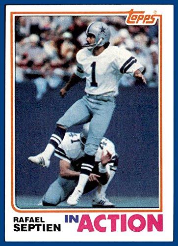 1982 Topps #324 Rafael Septien In Actions DALLAS COWBOYS Southwest Louisiana (nrmt oc) -