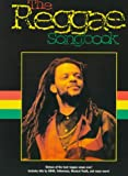 The Reggae Songbook, Music Sales Corporation, 082561502X