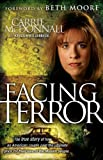 Facing Terror, Carrie McDonnall and Kristin Billerbeck, 1595551999