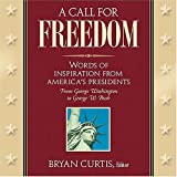 A Call for Freedom, Bryan Curtis, 1401600050