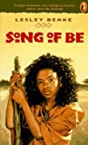 The Song of Be, Lesley Beake, 0140374981