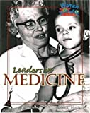 Leaders in Medicine (Women in Profile)