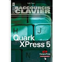 Quark xpress 5 raccourcis clavier