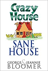 Crazy House Sane House