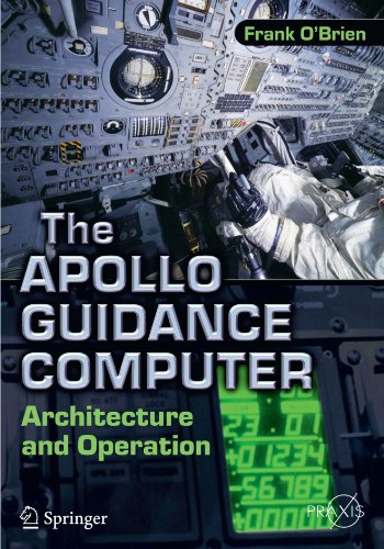 the-apollo-guidance-computer-architecture-and-operation-springer-praxis-books