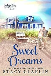 Sweet Dreams (Indigo Bay Sweet Romance Series Book 1)