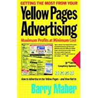 Getting the Most from Your Yellow Pages Advertising: Maximum Profit at Minimum Cost
