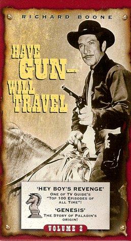 Have Gun Will Travel, Vol. 2: Hey Boy's Revenge [VHS] (Have Gun Will Travel Season 2)