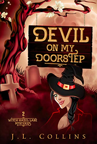 Devil On My Doorstep (Witch Hazel Lane Mysteries Book 2) by [Collins, J. L. ]