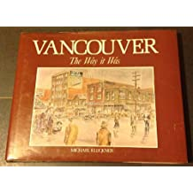 Vancouver the way it was