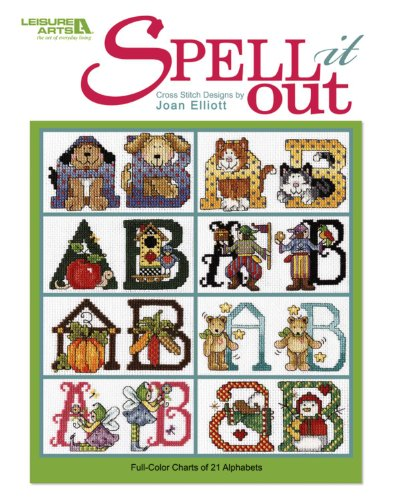 Spell It Out  (Leisure Arts #4823) ()