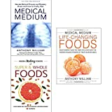 Medical medium anthony william collection with hidden healing powers 3 books set (medical medium [paperback], medical medium life-changing foods [hardcover], super and whole foods)