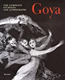 img - for Goya: The Complete Etchings and Lithographs (Art & Design) book / textbook / text book