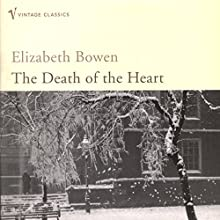 The Death of the Heart Audiobook by Elizabeth Bowen Narrated by Katherine Kellgren