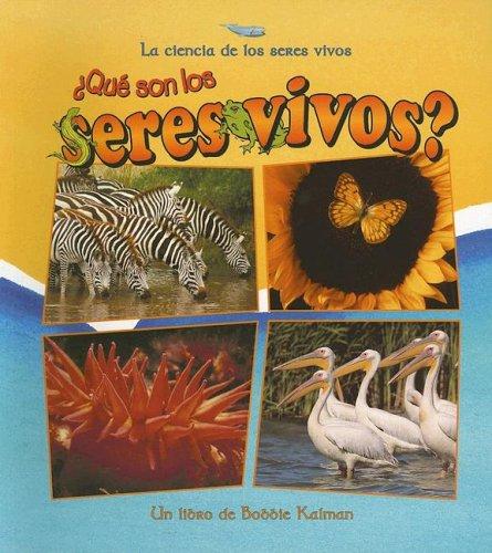 Que Son Los Seres Vivos? (Ciencia de los Seres Vivos (Paperback)) (Spanish Edition) ebook
