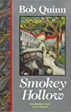 Smokey Hollow, Bob Quinn, 0862783186