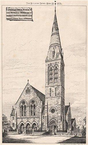 Congregational Church & Schools, Woodford; Rowland Plumbe Architect - 1875 - old print - antique print - vintage print - London art prints