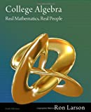 College Algebra: Real Mathematics, Real People, Ron Larson, 111157510X