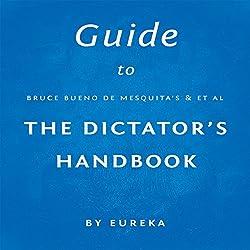 Guide to Bruce Bueno de Mesquita's The Dictator's Handbook