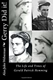 Gerry Did It!: Gerry Hemming and the Assassination of JFK